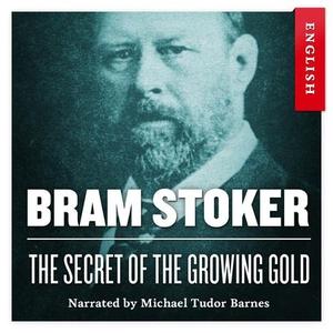 The secret of the growing gold (lydbok) av Br