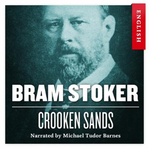 Crooken sands (lydbok) av Bram Stoker