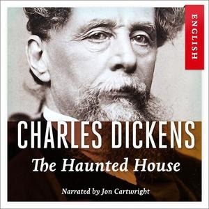 The haunted house (lydbok) av Charles Dickens