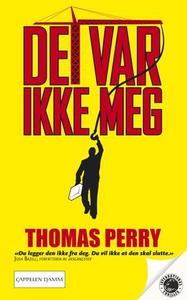 Det var ikke meg (ebok) av Thomas Perry