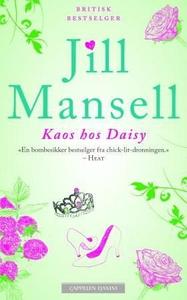 Kaos hos Daisy (ebok) av Jill Mansell