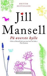 På øverste hylle (ebok) av Jill Mansell