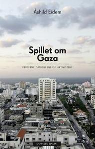 Spillet om Gaza (ebok) av Åshild Eidem