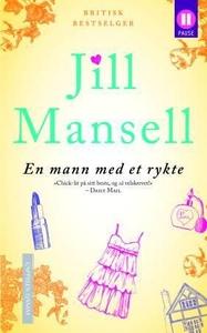En mann med et rykte (ebok) av Jill Mansell