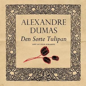 Den sorte tulipan (lydbok) av Dumas, Alexandr