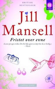 Fristet over evne (ebok) av Jill Mansell
