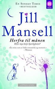 Herfra til månen (ebok) av Jill Mansell