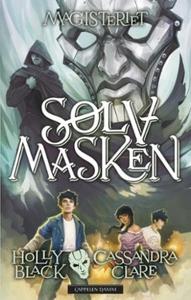 Sølvmasken (ebok) av Holly Black, Cassandra C