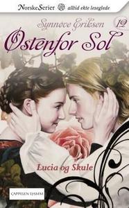 Lucia og Skule (ebok) av Synnøve Eriksen