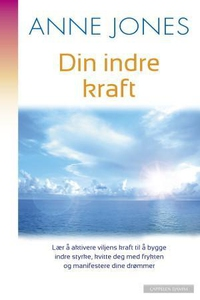 Din indre kraft (ebok) av Anne Jones