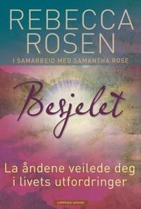 Besjelet (ebok) av Rebecca Rosen