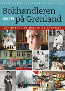 Bokhandleren på Grønland (ebok) av Liv Hilde