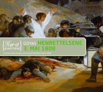 Goyas Henrettelsene 3. mai 1808 (lydbok) av M