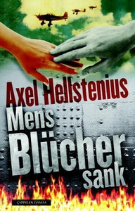 Mens Blücher sank (ebok) av Axel Hellstenius