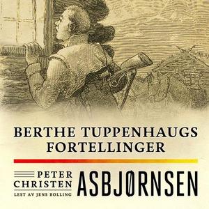 Berthe Tuppenhaugs fortellinger (lydbok) av P