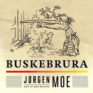 Buskebrura (lydbok) av Jørgen Moe