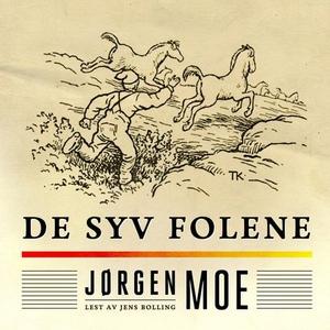 De syv folene (lydbok) av Jørgen Moe
