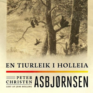 En tiurleik i Holleia (lydbok) av Peter Chris