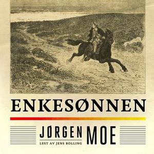Enkesønnen (lydbok) av Jørgen Moe