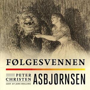 Følgesvennen (lydbok) av Peter Christen Asbjø