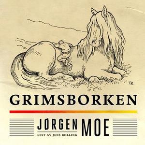 Grimsborken (lydbok) av Jørgen Moe