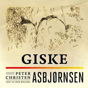 Giske (lydbok) av Peter Christen Asbjørnsen