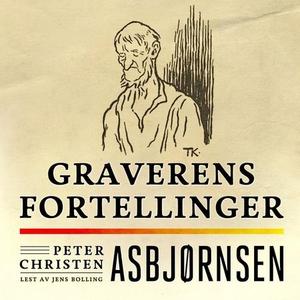 Graverens fortellinger (lydbok) av Peter Chri