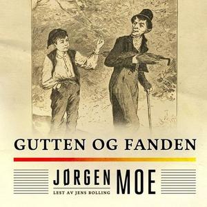 Gutten og fanden (lydbok) av Jørgen Moe