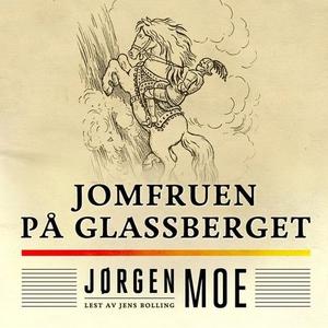 Jomfruen på glassberget (lydbok) av Jørgen Mo