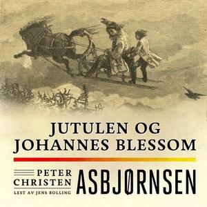 Jutulen og Johannes Blessom (lydbok) av Peter