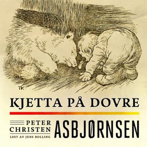Kjetta på Dovre (lydbok) av Peter Christen As