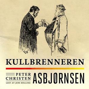 Kullbrenneren (lydbok) av Peter Christen Asbj