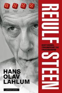 Reiulf Steen (ebok) av Hans Olav Lahlum