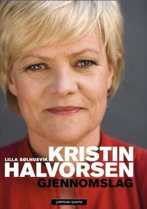 Kristin Halvorsen (ebok) av Lilla Sølhusvik