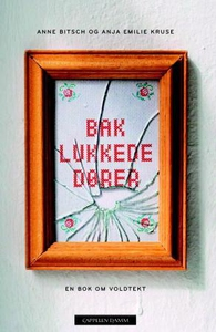 Bak lukkede dører (ebok) av Anne Bitsch