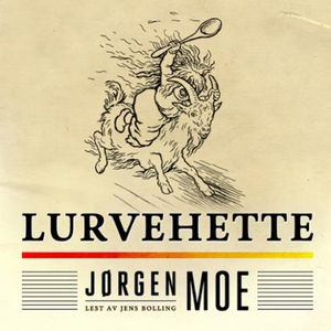 Lurvehette (lydbok) av Jørgen Moe