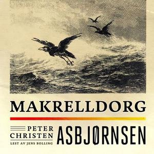 Makrelldorg (lydbok) av Peter Christen Asbjør