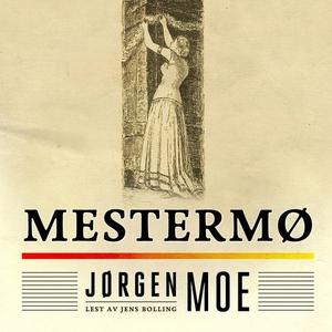 Mestermø (lydbok) av Jørgen Moe
