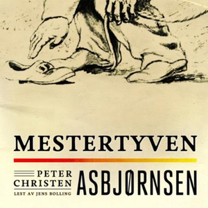 Mestertyven (lydbok) av Peter Christen Asbjør