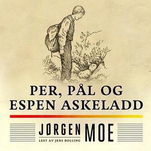 Per, Pål og Espen Askeladd (lydbok) av Jørgen