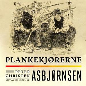 Plankekjørerne (lydbok) av Peter Christen Asb