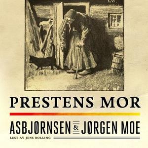 Prestens mor (lydbok) av Peter Christen Asbjø