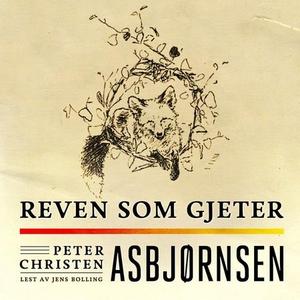 Reven som gjeter (lydbok) av Peter Christen A