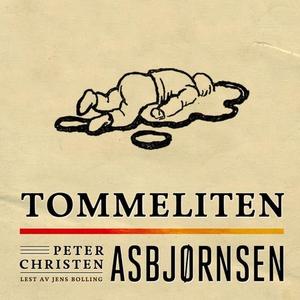 Tommeliten (lydbok) av Peter Christen Asbjørn