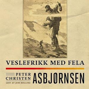 Veslefrikk med fela (lydbok) av Peter Christe