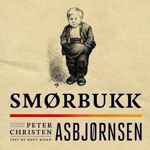 Smørbukk (lydbok) av Peter Christen Asbjørnse