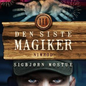 Den siste magiker III (lydbok) av Sigbjørn Mo