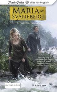 På lånt tid (ebok) av Elisabeth Hammer