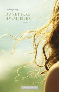 Du vet ikke hvem jeg er (ebok) av Line Nyborg