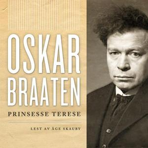 Prinsesse Terese (lydbok) av Oskar Braaten